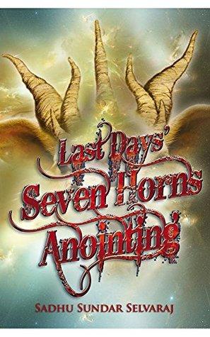 Last Days' Seven Horns Anointing Free Download by Sadhu Sundar Selvaraj